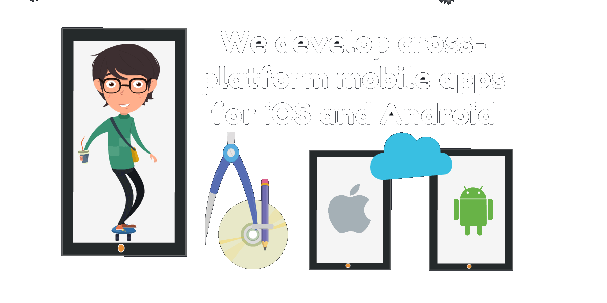 we develop mobile apps for iOS, Android and windows platforms